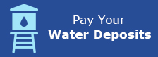 Pay Your Water Deposit